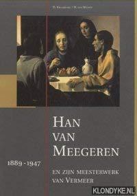 Han van Meegeren 1889-1947.: Kraaijpoel, D. &