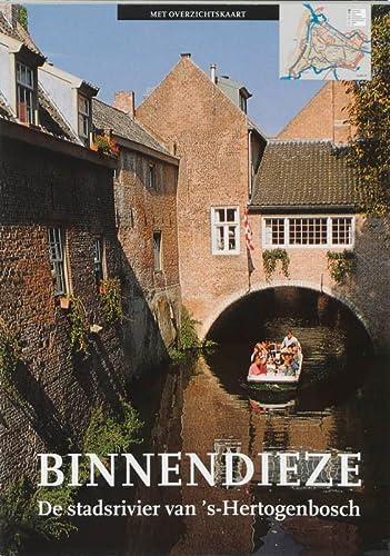 Binnendieze. De stadsrivier van 's-Hertogenbosch. (Tweede druk).: OUDHEUSDEN, JAN VAN.