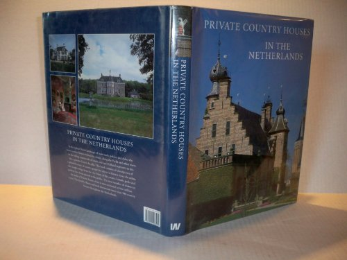 PRIVATE COUNTRY HOUSES IN THE NETHERLANDS: Heimerick Tromp (compiled by)
