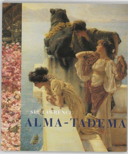 9789040099021: Sir Lawrence Alma-Tadema 1836-1912