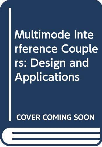 9789040710445: Multimode Interference Couplers: Design and Applications