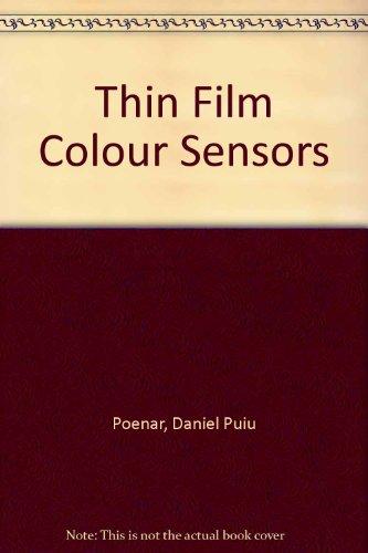 Thin Film Colour Sensors: Poenar, Daniel Puiu; Poenar, Deniel Puiu
