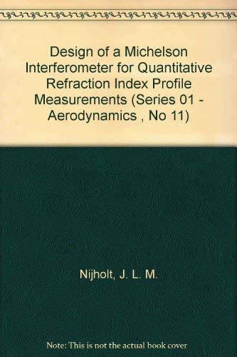 Design of a Michelson Interferometer for Quantitative Refraction Index Profile Measurements: ...