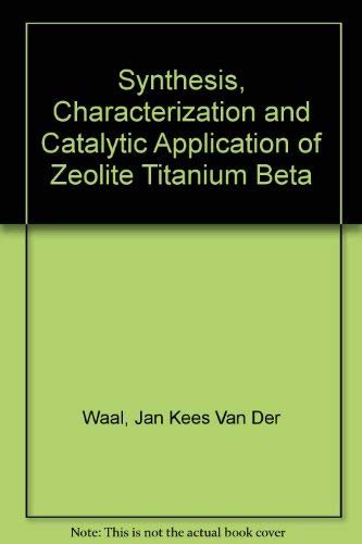 Synthesis, Characterization and Catalytic Application of Zeolite: Waal, Jan Kees