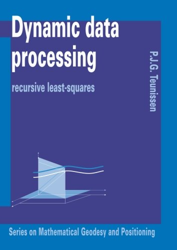 9789040719769: Dynamic data processing: Recursive least-squares