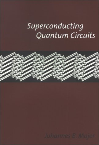 9789040723605: Superconducting Quantum Circuits