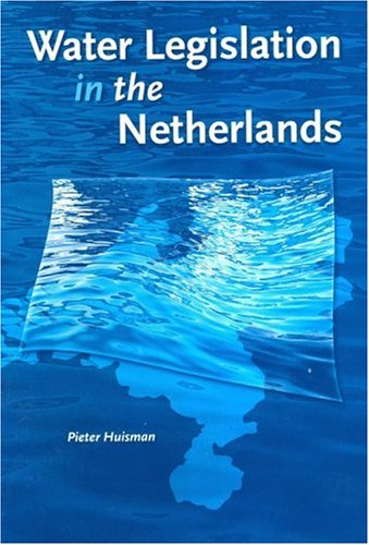 9789040724633: Water Legislation in the Netherlands