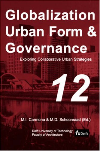 9789040725708: Exploring Collaborative Urban Strategies (Globalization Urban Form & Governance)