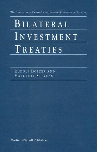 Bilateral Investment Treaties: Dolzer, Rudolf