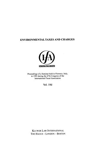 Environmental Taxes and Charges (Paperback): International Fiscal Association