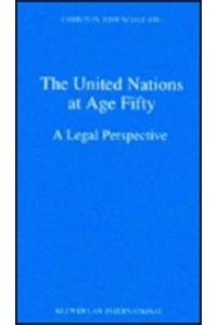9789041101457: The United Nations at Age Fifty, a Legal Perspective (Legal Aspects of International Organization)