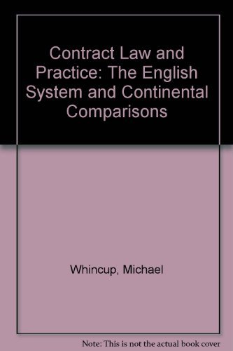 9789041102133: Contract Law and Practice:The English System and Continental Comparisons