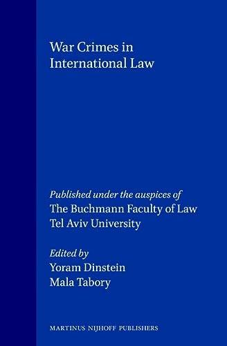 War Crimes in International Law (Hardback): Yoram Dinstein