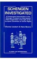 Schengen investigated ; a comparative interpretation of: Joubert, Chantal &