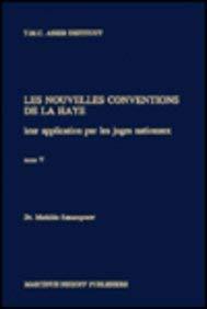 9789041103208: Les Nouvelles Conventions De La Haye: Leur Application Par Les Juges Nationaux