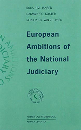 European ambitions of the national judiciary.: Jansen, Rosa H.M.,