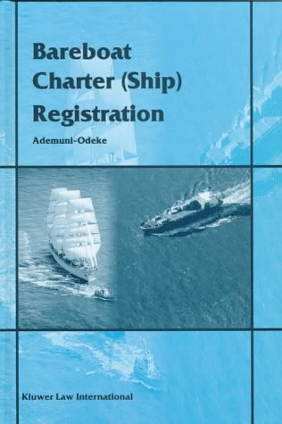 9789041105134: Bareboat Charter (Ship) Registration