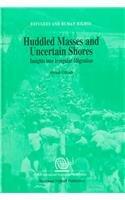 Huddled Masses and Uncertain Shores:Insights into Irregular: Ghosh, Bimal