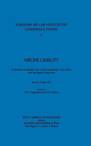 Airline Liability: A Seminar on Liability and Claims Handling in the Airline and Aerospace ...