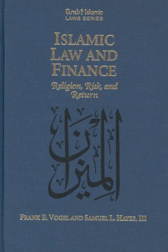 9789041105479: Islamic Law and Finance: Religion, Risk, and Return (Arab and Islamic Laws, Vol. 16) (Arab & Islamic Laws Series)