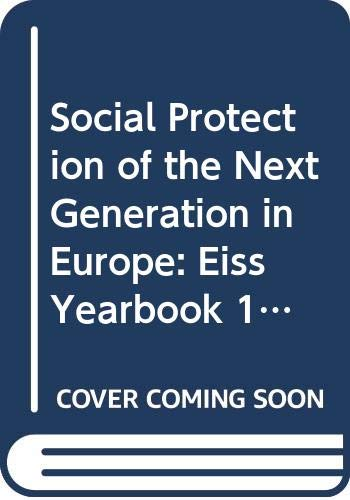 9789041105721: Social Protection of the Next Generation in Europe - EISS Yearbook 1997