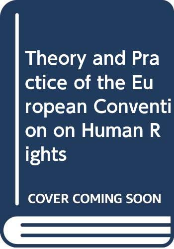 9789041105981: Theory and Practice of the European Convention on Human Rights