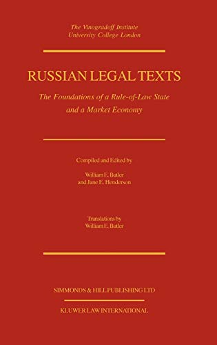 Russian Legal Texts: The Foundation of a Rule-of-Law State and a Market Economy: William Butler: ...