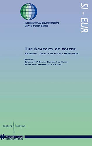 The Scarcity Of Water, Emerging Legal And: Edward H.P. Brans;