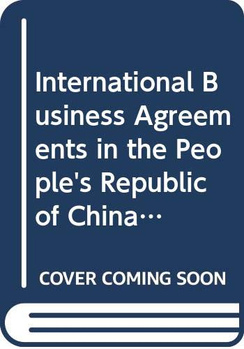 9789041106643: International Business Agreements in the People's Republic of China