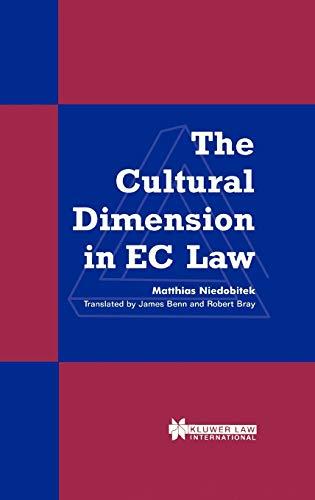 The Cultural Dimension in EC Law: Niedobitek, Matthias