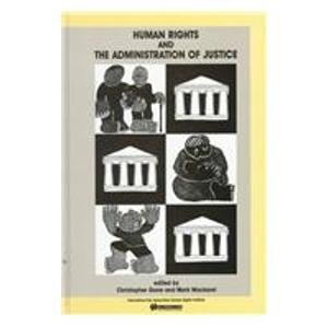 9789041106933: Human Rights and the Administration of Justice: International Instruments