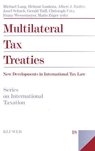 9789041107046: Multilateral Tax Treaties (International Taxation, 18)