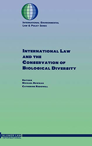 9789041108630: International Law and the Conservation of Biological Diversity