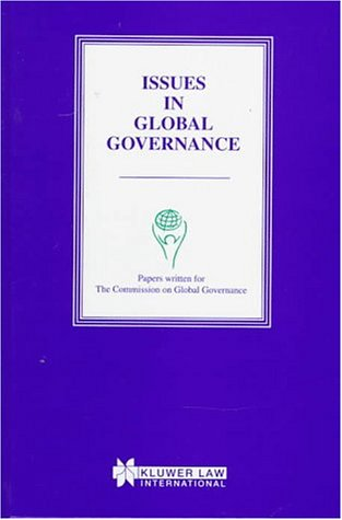 9789041108678: Issues in Global Governance:Papers Written for the Commission on Global Governance