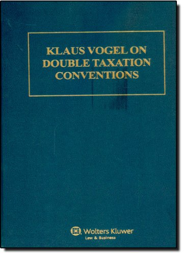 Klaus Vogel on Double Taxation Conventions, Third Edition - Klaus Vogel