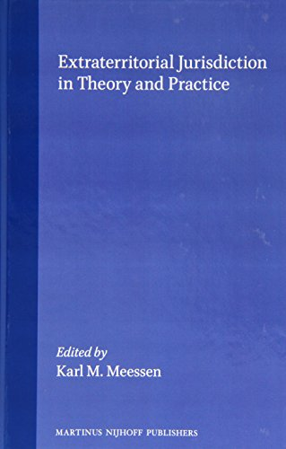 9789041108999: Extraterritorial Jurisdiction in Theory and Practice