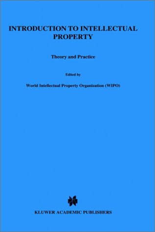 9789041109385: Introduction To Intellectual Property, Theory and Practice (Yearbook of commercial arbitration)