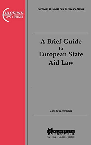 A Brief Guide to European State Aid Law