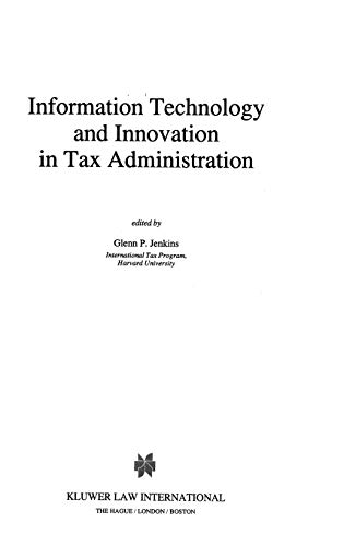 Information Technology and Innovation in Tax Administration: Glenn P. Jenkins