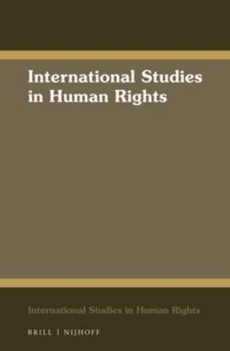 The International Law of Human Rights and: Svensson-McCarthy, Anna-Lena
