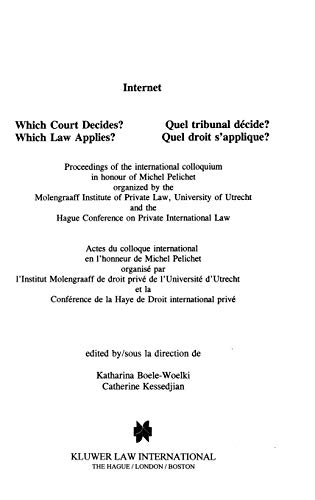 Internet: Which Court Decides? Which Law Applies?: Katharina Boele-Woelki