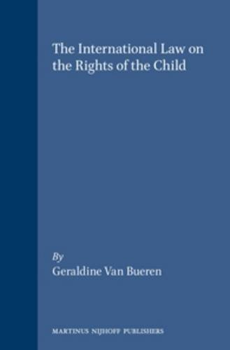 9789041110916: The International Law on the Rights of the Child (International Studies in Human Rights, 35)