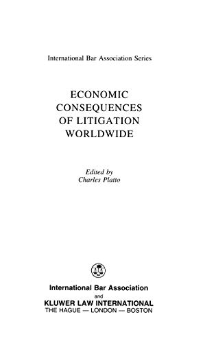 Economic Consequences of Litigation Worldwide (Hardback)