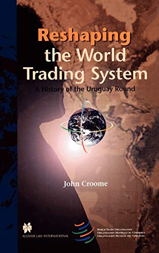 9789041111265: Reshaping the World Trading System, A History of the Uruguay Round