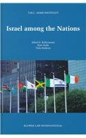 9789041111425: Israel Among the Nations:International and Comparative Law Perspectives on Israel's 50th Anniversary