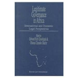 Legitimate Governance in Africa: International and Domestic Legal Perspectives (Hardback)