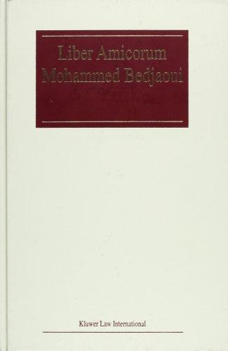 Liber Amicorum Judge Mohammed Bedjaoui (Hardback)