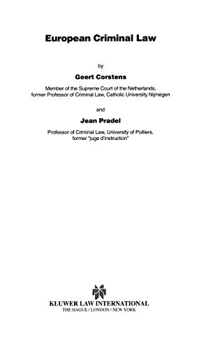 European criminal law. - Corstens, Geert & Jean Pradel.