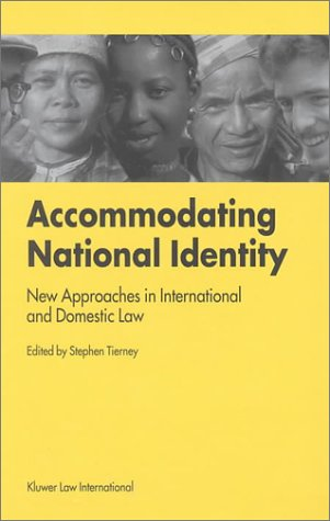 9789041114006: Accommodating National Identity:New Approaches in International and Domestic Law