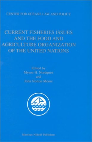 9789041114723: Current Fisheries Issues and the Food and Agriculture Organization of the United Nations (Center for Ocean Law and Policy) (v. 1-24)